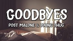 Post Malone - Goodbyes (Lyrics) feat. Young Thug