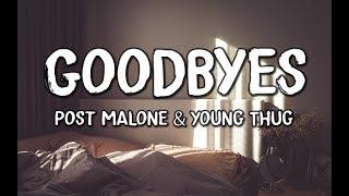 Post Malone - Goodbyes (Lyrics) feat. Young Thug.mp3