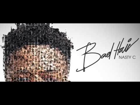 Nasty C - Bad Hair [Full Album]
