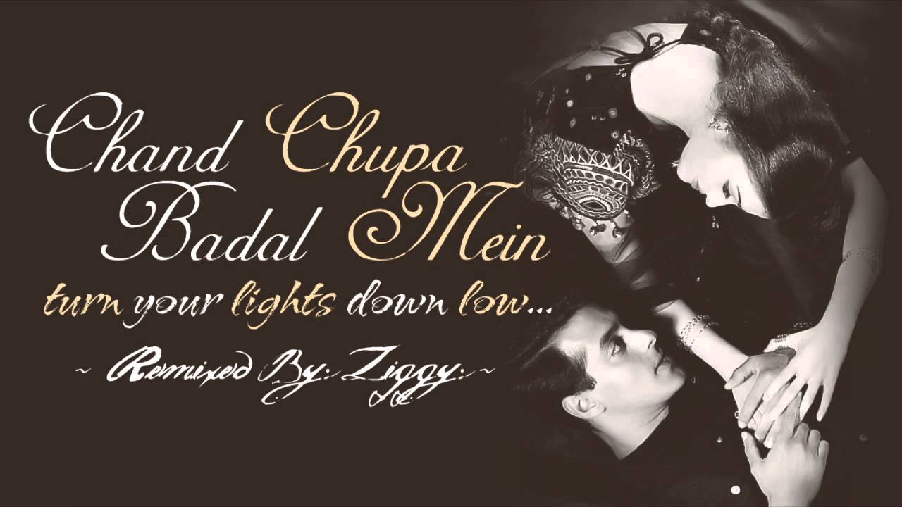 Chand Chupa Badal Mein Download Mp3 MB