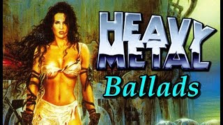 Classic Heavy Metal Ballads | 80s, 90's Playlist