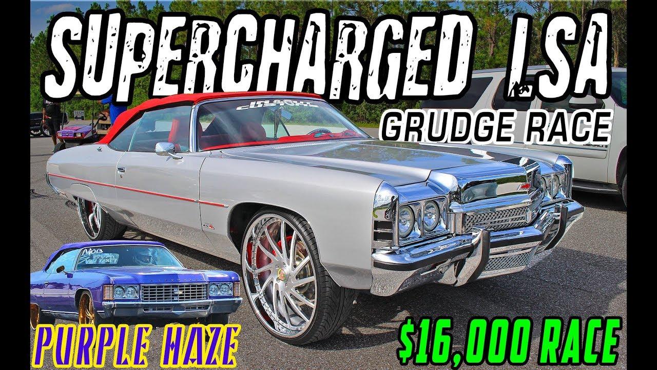 SAVIJLIFE VS PURPLE HAZE : $16,000 SUPERCHARGED DONK GRUDGE RACE - Get Down  or Lay Down