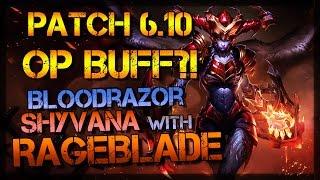 OP Bloodrazor Shyvana w/ Rageblade! - New AP Ratios! (Full Game Commentary)