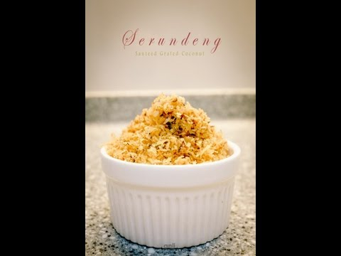 How To Make Serundeng (Indonesian Sauteed Grated Coconut)