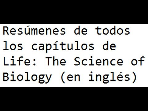 Resúmenes de todos los capítulos de Life: The Science of Bio