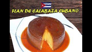 Flan de Calabaza receta cubana