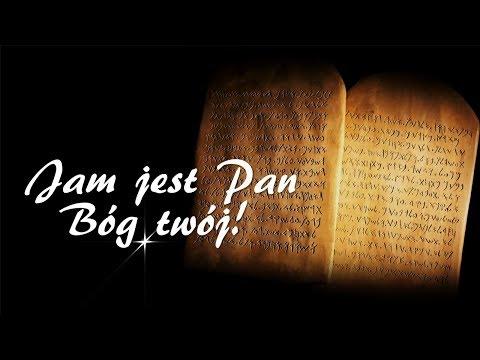 02. Jam jest Pan Bóg twój! - DEKALOG JAKIEGO NIE ZNASZ