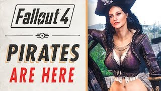 PIRATES IN FALLOUT 4 - Fallout 4 Mods - Week 82