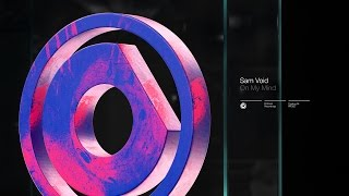 Video Sam Void - On My Mind // OUT NOW download MP3, 3GP, MP4, WEBM, AVI, FLV Juli 2018