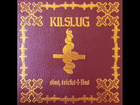 KILSLUG - 2010 Studio Recording - 11 Tracks (1 x Unreleased) - Complete - Digital Audio