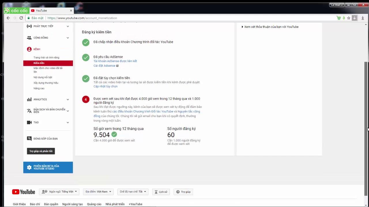 Phê duyệt Kiếm tiền Youtube cần có ít nhất 4.000 giờ xem trong 12 tháng qua và 1.000 người đăng ký