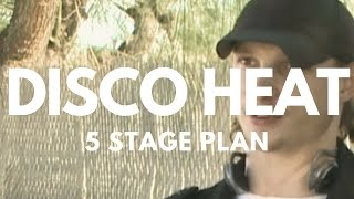 DISCO HEAT - 5 STAGE PLAN