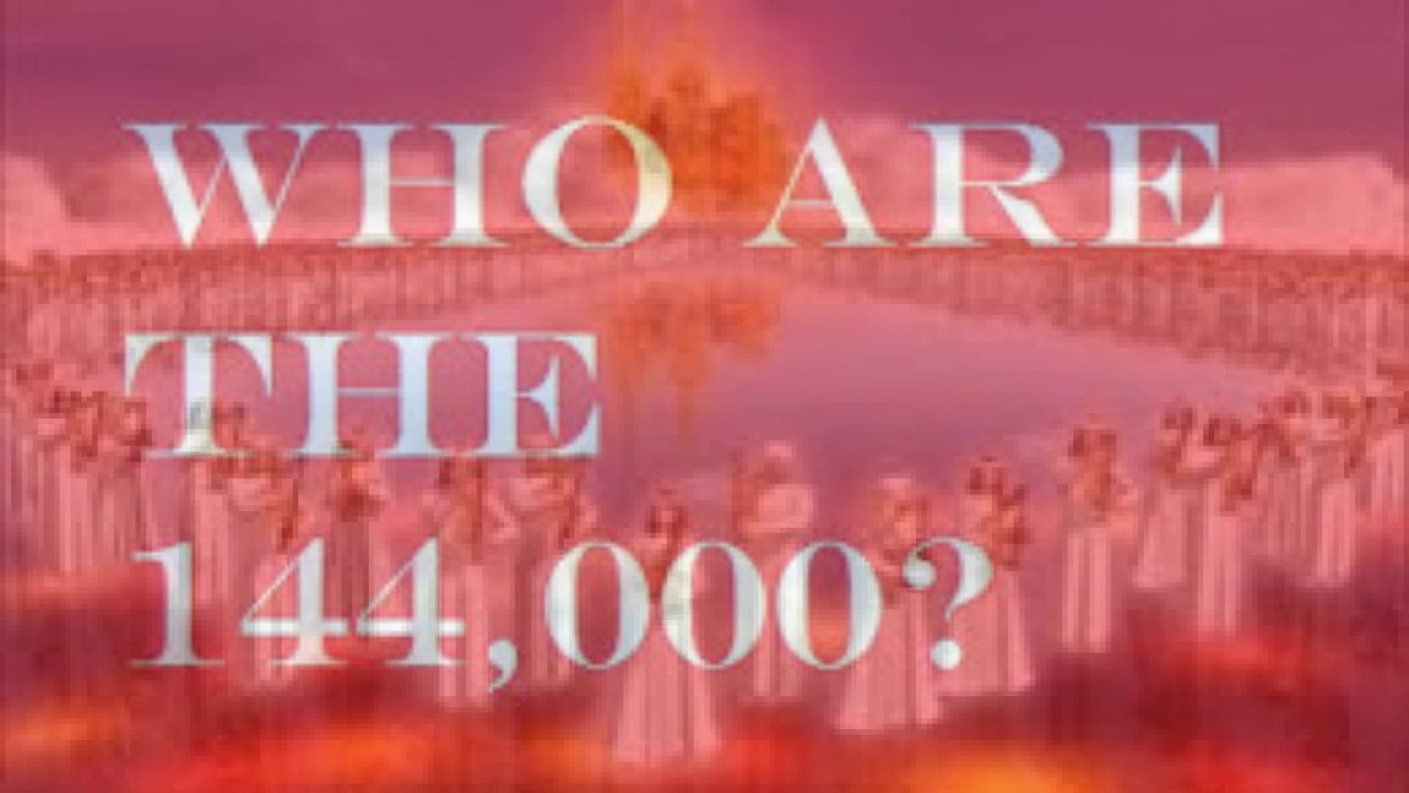 Who Are The 144000 and what do they do?