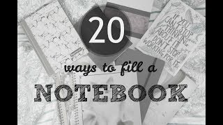 20 Ways to Fill Your Notebooks // Black & White & Wise