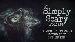 3 TERRIFYING SCARY STORIES FROM JAMES DERMOND | Creepypasta Compilation | Simply Scary Podcast S1E04