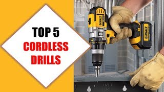 Top 5 Best Cordless Drills 2018 | Best Cordless Drill Review By Jumpy Express
