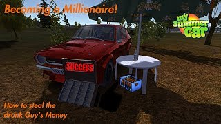 Becoming a Millionaire! How to steal the Drunk Guy