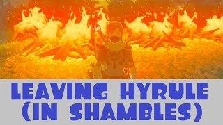 I'm Leaving Hyrule (In Shambles)
