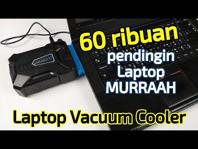 Pendingin Laptop Vacuum Cooler Murah Tapi Dahsyat Youtube