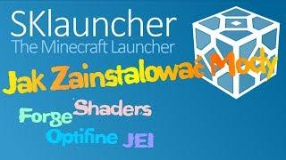 Minecraft - Mody i SKLauncher - Jak zainstalować launcher NonPremium, Forge i mody
