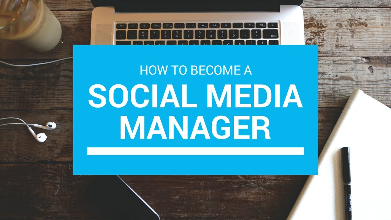 Become A Social Media Manager - making money