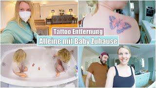 Alleine mit Baby Zuhause | Tattoo Entfernung - Sehr schmerzhaft! 😩 Isabeau