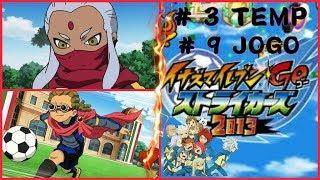 ☠ Inazuma GO Strikers 2013 ☠ 3º TEMPORADA # 9 JOGO