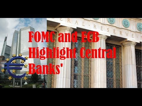 MUST WATCH: FOMC and ECB Highlight Central Banks' Last Meetings of the Year