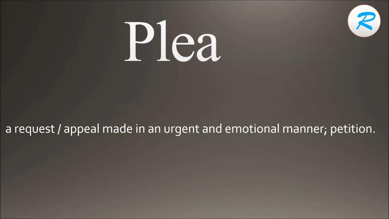 How to pronounce Plea