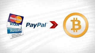 Buy Bitcoin With Paypal or Credit / Debit Card - May2014