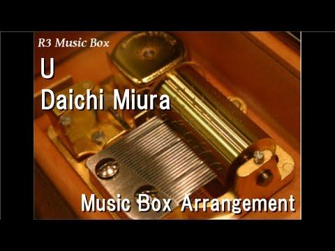U/Daichi Miura [Music Box]