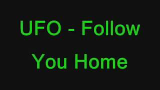 Watch Ufo Follow You Home video