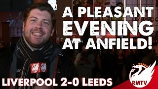 Liverpool v Leeds 2-0 | A Pleasant Evening at Anfield! | Uncensored Match Reaction
