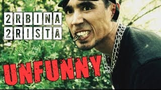 2Rbina 2Rista - Несмешной