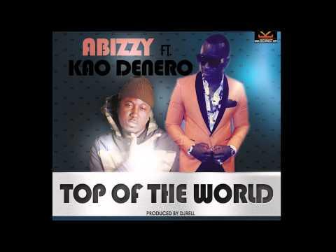 Abizzy ft. Kao Denero - Top Of The Game
