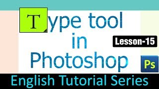 Type tool in Photoshop (Lesson 15)
