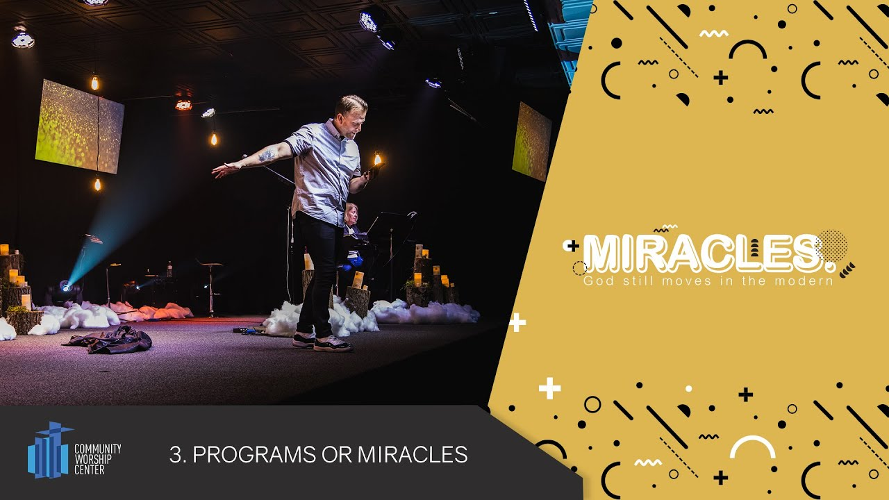Programs or Miracles | Miracles | Pastor Keith Deal