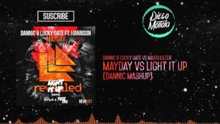 Mayday vs Light It Up (Dannic Mashup) (FOTH Radio 058)