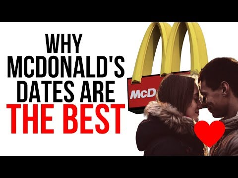 Why McDonald Dates Are THE BEST! Bad Dating Advice #1