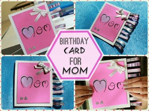 DIYBIRTHDAY CARD FOR MOM YouTube