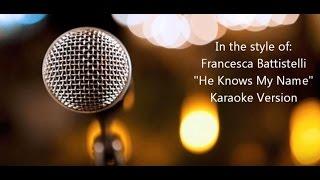 "Francesca Battistelli ""He Knows My Name"" BackDrop Christian Karaoke"