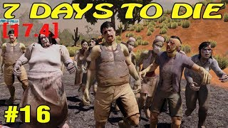 7 Days to Die ► Стройка ►#16