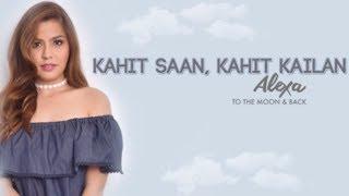 Alexa Ilacad Kahit Saan, Kahit Kailan Audio.mp3