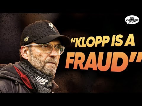 """Jurgen Klopp Is A FRAUD!"" 