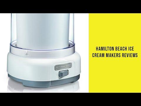 Hamilton Beach Ice Cream Makers Reviews - Best Hamilton Beach Ice Cream Makers 2019