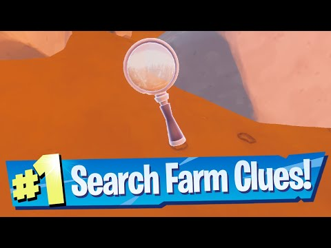 Search The Farm For Clues Location - Fortnite