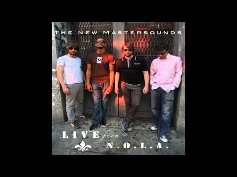 The New Mastersounds - San Frantico (Live From New Orleans 2011)