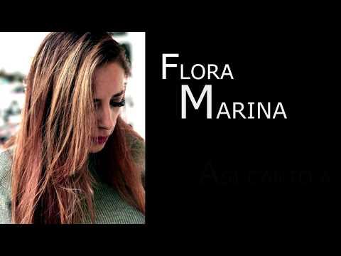 Flora Marina - Fué un placer conocerte