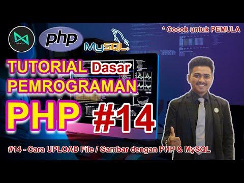 cara-membuat-upload-file-/-gambar-yang-aman-dengan-php-&-mysql-|-#14---belajar-php-dasar