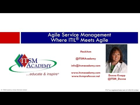 Agile Service Management - Where ITIL Meets Agile, with Donna Knapp